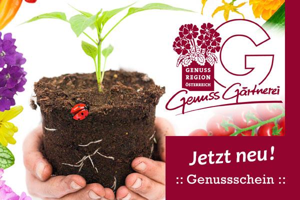 Gärtnerei Ganger | Ganger Genussschein